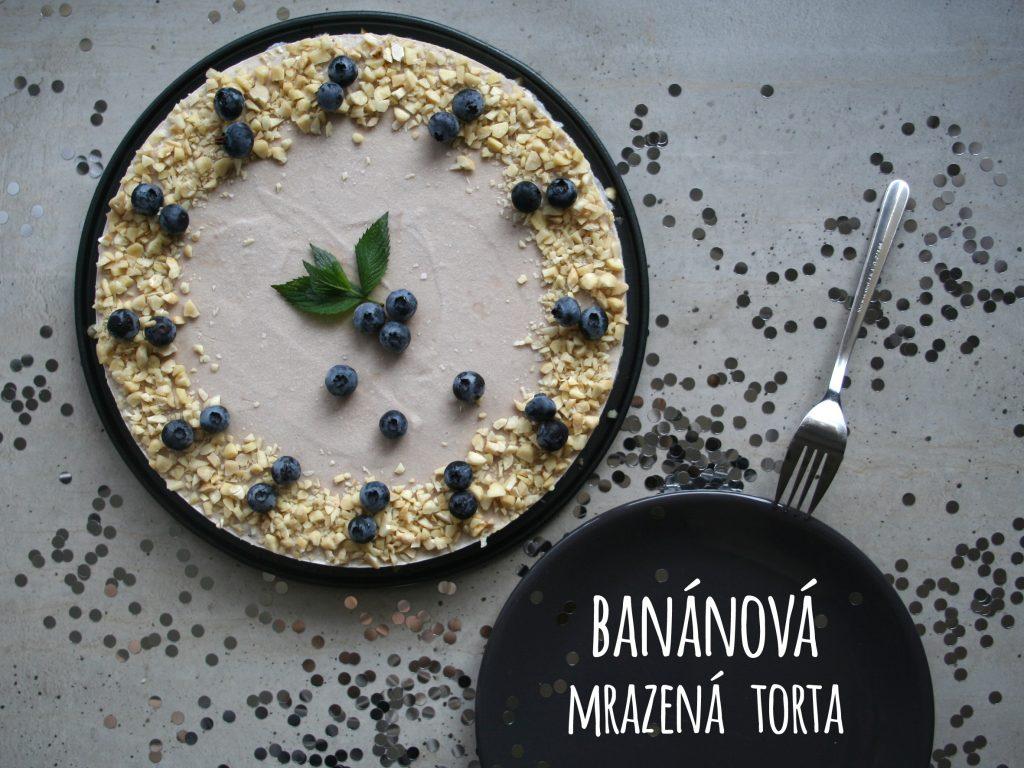 banánová mrazená torta